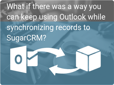 SugarCRM Outlook Connector Update