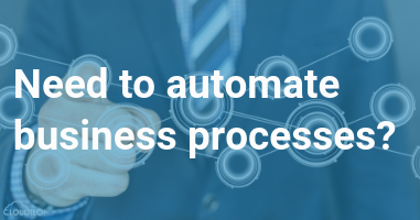 Need to automate business process?
