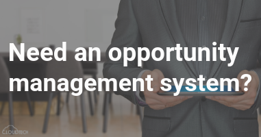 Need an opportunity management system?
