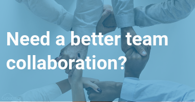 Need a better collaboration?