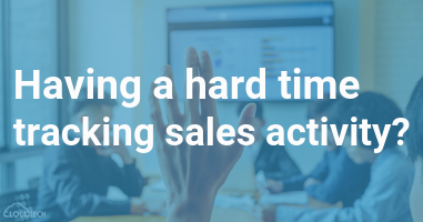 Having a hard time tracking sales activity?