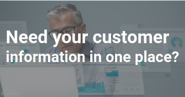 Need your customer information in one place?