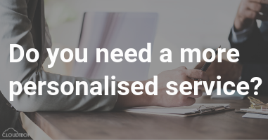 Do you need a more personalized service?
